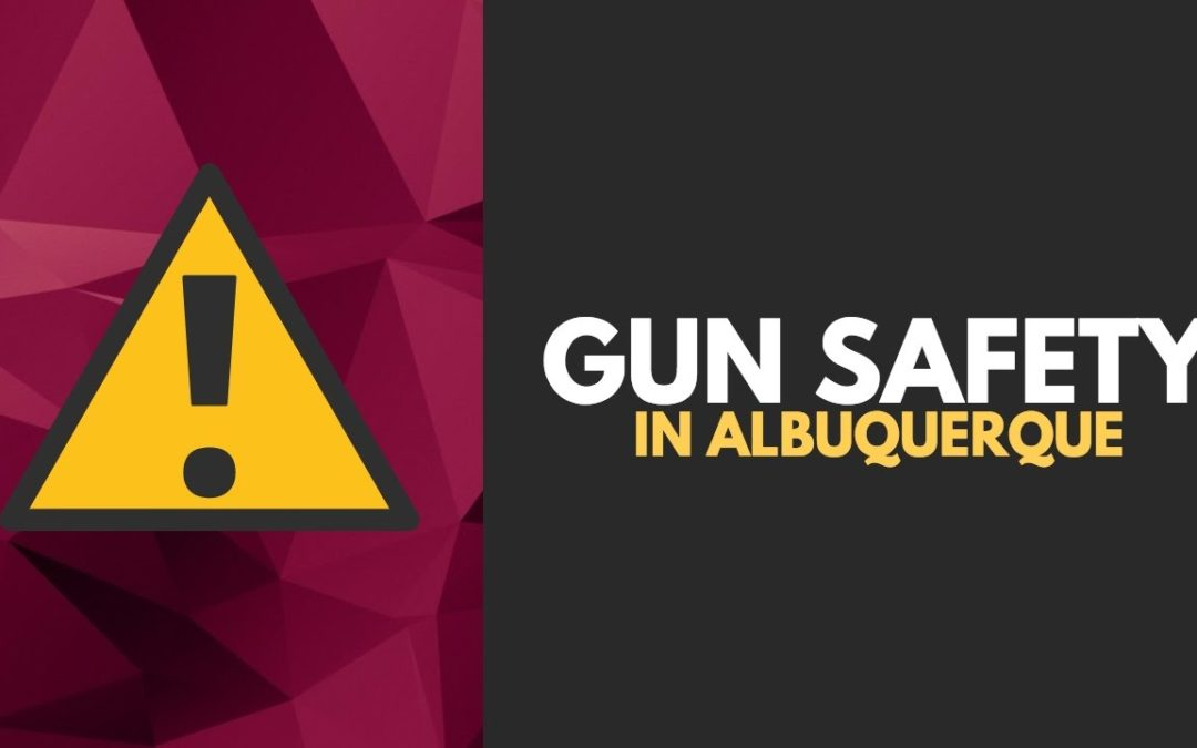 Gun Safety in Albuquerque