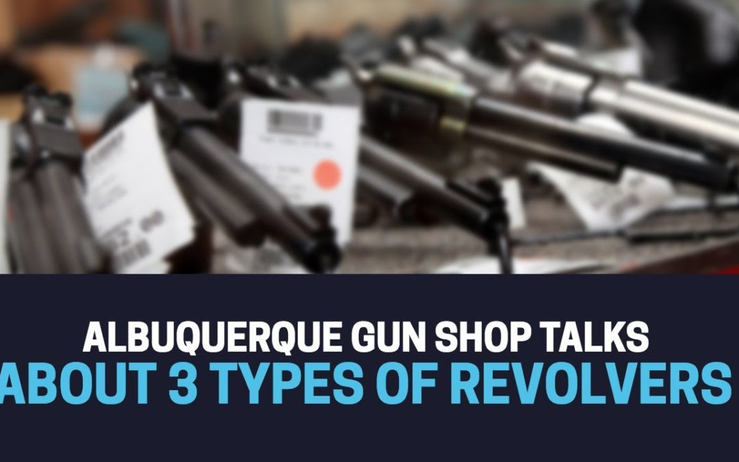 Three Excellent Choices for Revolvers