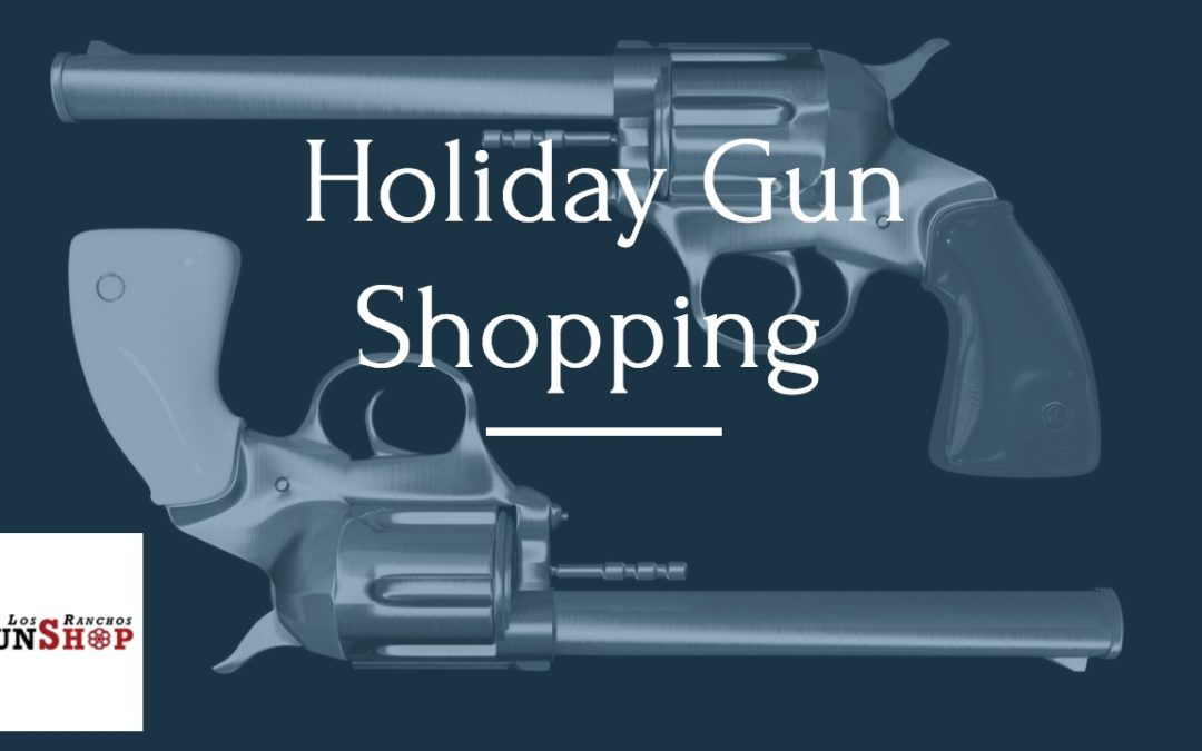 Holiday Gun Shopping